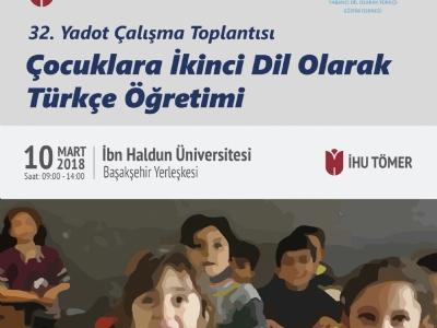 32. YADOT Çalışma Toplantısı, İbn Haldun Üniversitesi