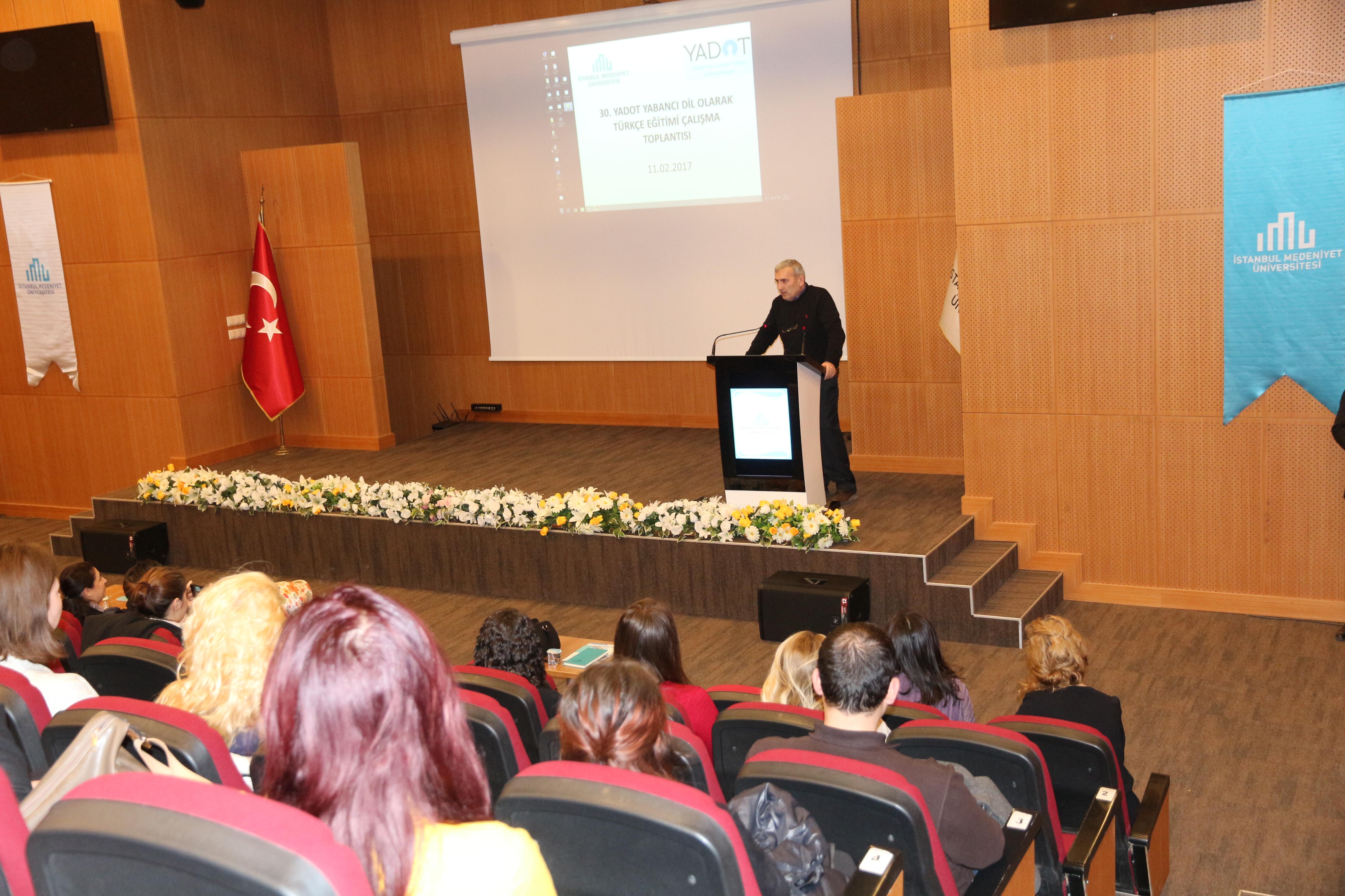 30. YADOT Çalışma Toplantısı İstanbul Medeniyet Üniversitesinde gerçekleştirildi.  - Çalıştaylar - YADOT | Yabancı Dil Olarak Türkçe Eğitim Derneği