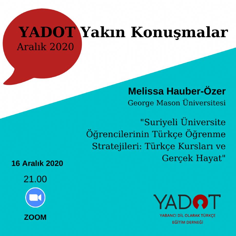 YADOT Yakın Konuşmalar (8) - Duyurular - YADOT | Yabancı Dil Olarak Türkçe Eğitim Derneği
