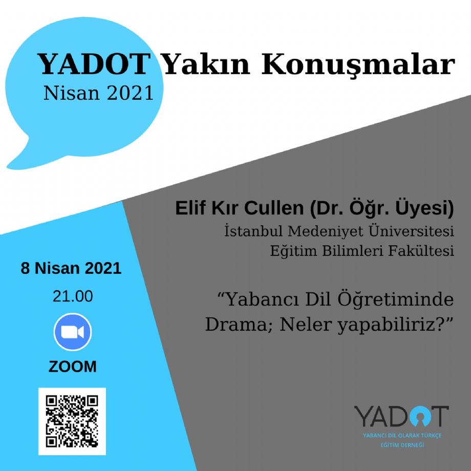YADOT Yakın Konuşmalar (13) - Duyurular - YADOT   Yabancı Dil Olarak Türkçe Eğitim Derneği