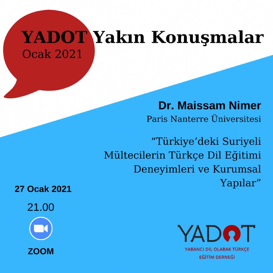 YADOT Yakın Konuşmalar (10) - Duyurular - YADOT | Yabancı Dil Olarak Türkçe Eğitim Derneği