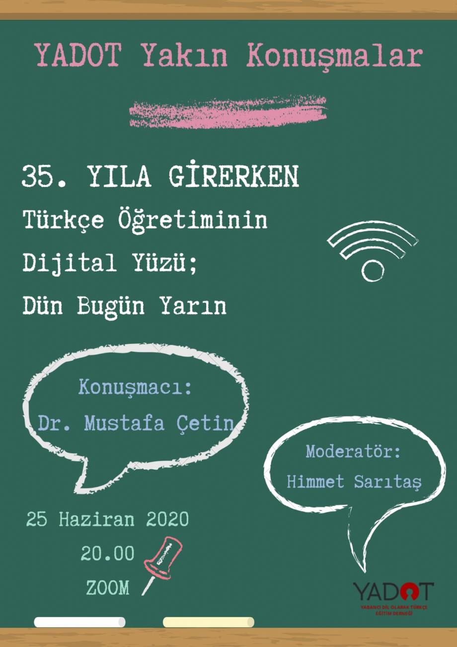 YADOT Yakın Konuşmalar (6) - Duyurular - YADOT   Yabancı Dil Olarak Türkçe Eğitim Derneği
