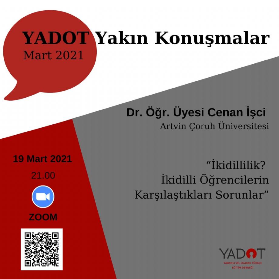 YADOT Yakın Konuşmalar (12) - Duyurular - YADOT | Yabancı Dil Olarak Türkçe Eğitim Derneği