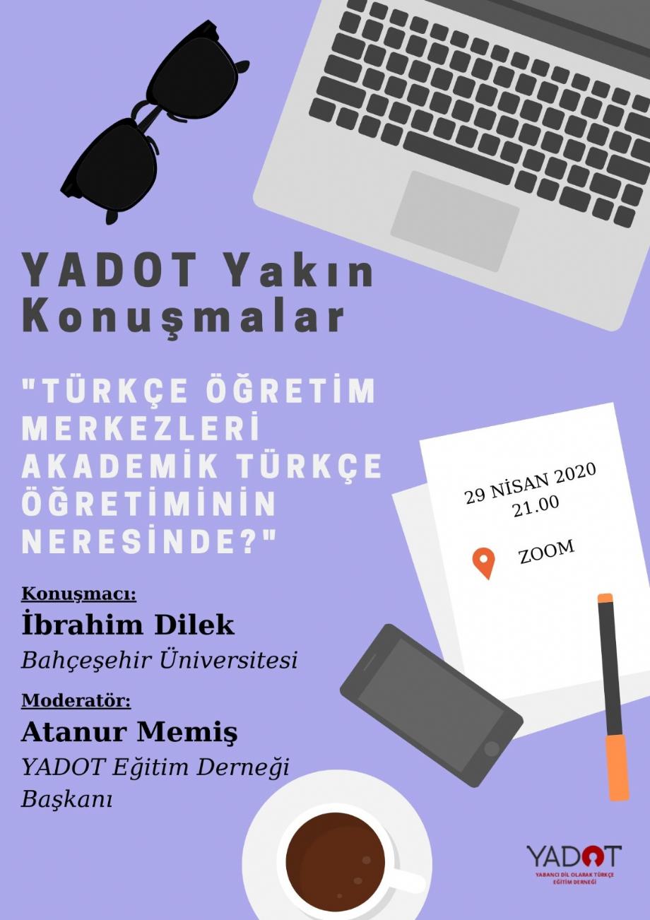 YADOT Yakın Konuşmalar (1) - Haberler - YADOT   Yabancı Dil Olarak Türkçe Eğitim Derneği