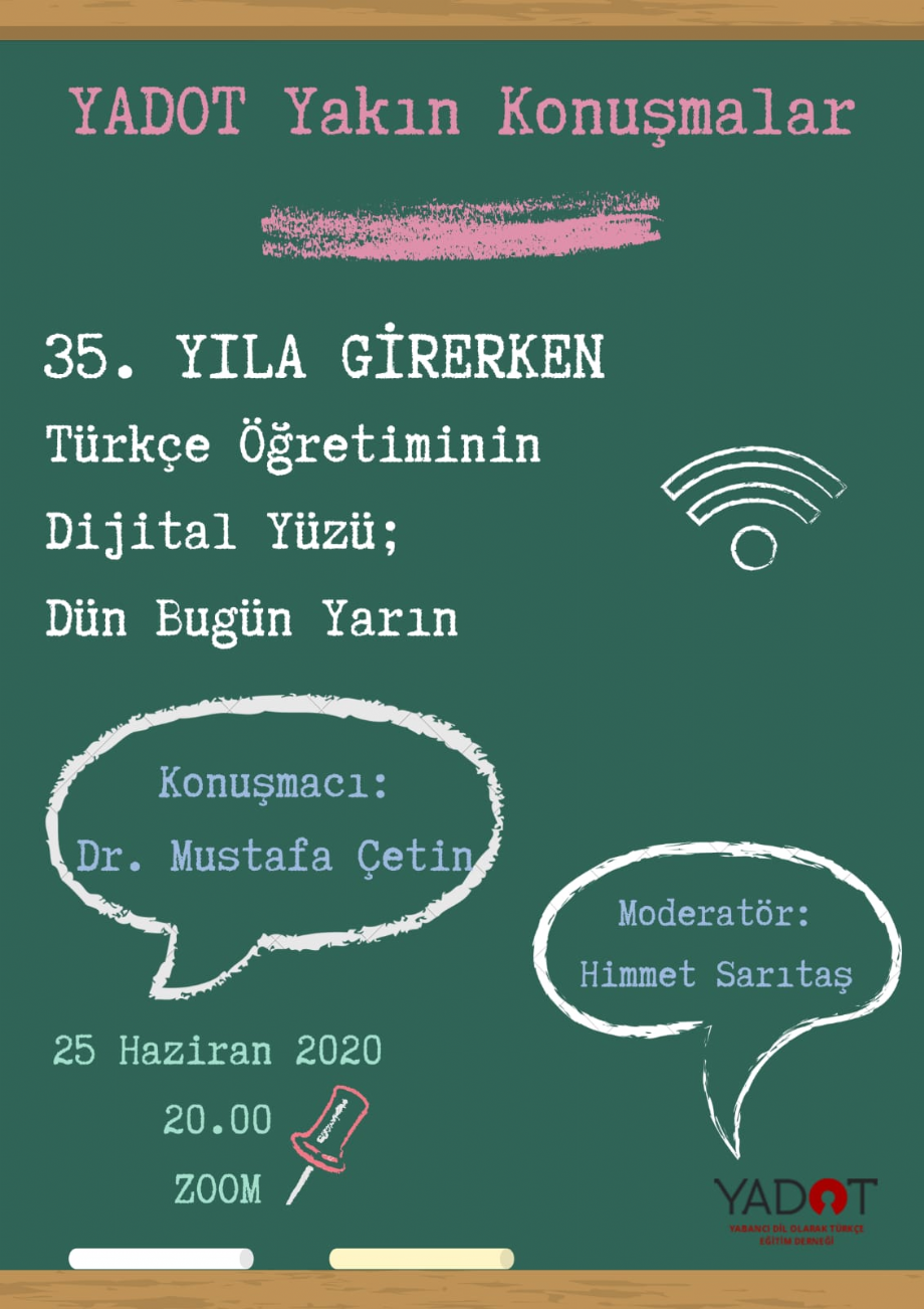 YADOT Yakın Konuşmalar (6) - Haberler - YADOT | Yabancı Dil Olarak Türkçe Eğitim Derneği