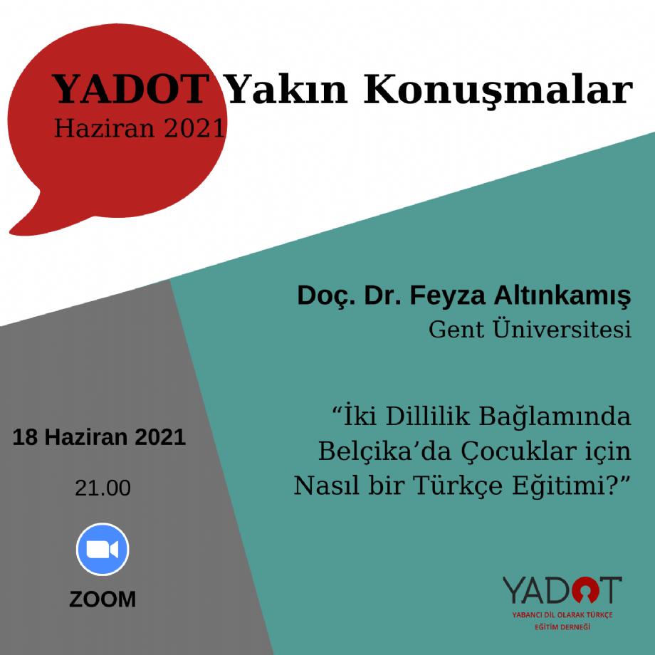 YADOT Yakın Konuşmalar (14) - Duyurular - YADOT   Yabancı Dil Olarak Türkçe Eğitim Derneği