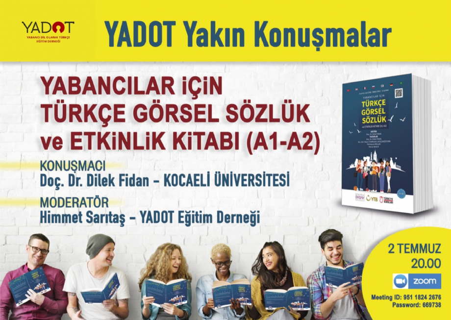 YADOT Yakın Konuşmalar (7) - Duyurular - YADOT | Yabancı Dil Olarak Türkçe Eğitim Derneği